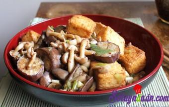 Nấu ăn món ngon mỗi ngày với Nấm, Đậu phụ xào nấm và cà tím