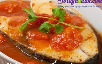 Nấu ăn món ngon mỗi ngày với Các gia vị khác, Cá thu sốt cà chua
