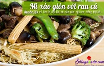 Nấu ăn món ngon mỗi ngày với Măng, Mỳ xào giòn rau củ