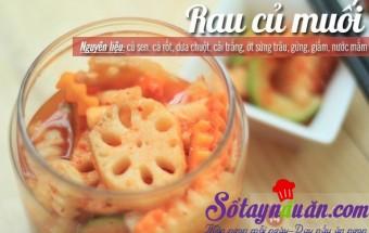 Nấu ăn món ngon mỗi ngày với Su hào, Rau củ muối kiểu kim chi