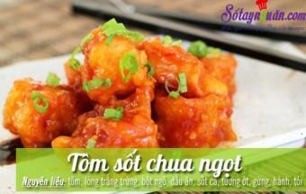 Nấu ăn món ngon mỗi ngày với Lòng trắng trứng, Tôm sốt chua ngọt