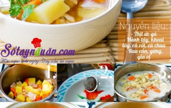 Nấu ăn món ngon mỗi ngày với Khoai tây, Canh gà hầm rau củ