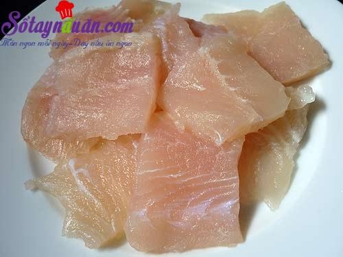 Hướng dẫn làm món chả cá basa giàu dinh dưỡng bước 1