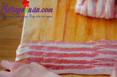 Thịt xông khói cuộn phô mai thơm ngon béo ngậy
