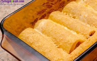 , Cách làm món Lasagna cuộn phô mai của Ý ngày cuối tuần10