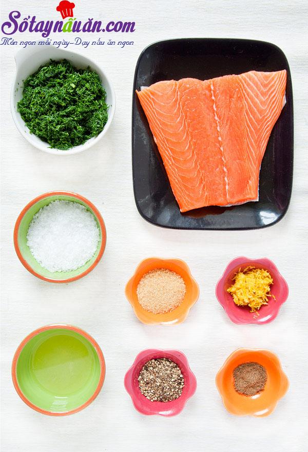 Cách làm cá hồi muối Gravlax ngon mê mẩn nguyên liệu