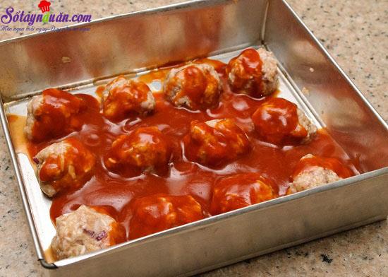 cách làm thịt bò viên nướng sốt cà chua 8