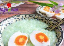 Cách nấu cháo lá dứa hột vịt muối tuyệt ngon